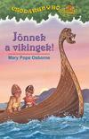 Csodakunyhó 15. - Jönnek a vikingek