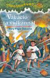 Csodakunyhó 13. - Vakáció a vulkánnál