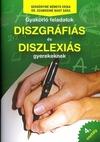 Gyakorló feladatok diszgráfiás és diszlexiás gyerekeknek