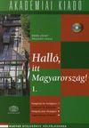 Halló, itt Magyarország! I. (CD melléklettel)
